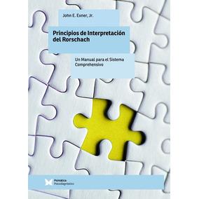 Principios De Interpretación Del Rorschach, De John Exner