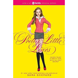Pretty Little Liars (pb) - Pretty Little Liars 1 Shepard, Sa