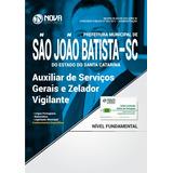 Apostila Pref São João Batista Sc Auxiliar Serviços Gerais