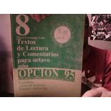 Textos De Lectura Y Comentarios 8 Año. 1995. Mario Fernandez