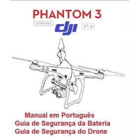Manual Em Português Dji Phantom 3 Standard + Guias - Drone*