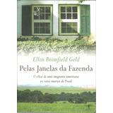 A588 - Pelas Janelas Da Fazenda - Ellen Bromfield Geld
