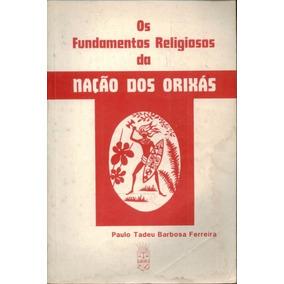 Livro- Os Fundamentos Religios Da Nação Dos Orixas