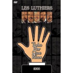 Dvd - Todo Por Que Rias - 2000 - Les Luthiers