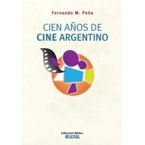 Libro Cien A¤os De Arte Argentino De Maria Jose Herrera
