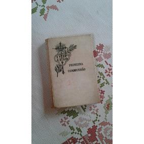 Livro Primeira Comunhão 1930 (bl Antigudades)
