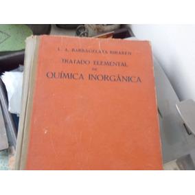 Tratado Elemental De Química Inorgánica 1930