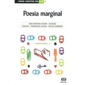 Para Gostar De Ler 39: Poesia Marginal Chacal, Cacaso / A