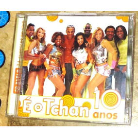 TCHAN ANOS CD E O BAIXAR 10 DO