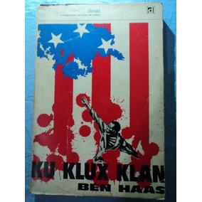 Livro-ku Klux Klan:ben Haas:usado