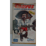 Vhs Charrito - Herói Mexicano - Chaves (ler Anúncio)