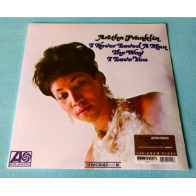 Lp Aretha Franklin I Never Loved A Man Queen Of Soul Respect