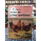 El Nuevo Arte De Criar Gallinas Por Federico Castelló