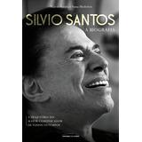 Livro Silvio Santos - A Biografia. 1ª Edição Novo E Lacrado