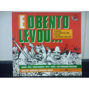 Livro E O Bento Levou.. C/ Luis Fernando Verissimo 1985 Rjhm