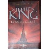 Stephen King Lobos Del Calla 2 Ilustracs.: Wrightson /*