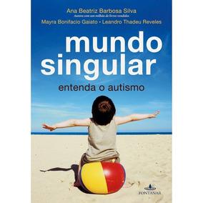 Livro Digital Mundo Singular (entenda O Autismo) - Ana Beatr