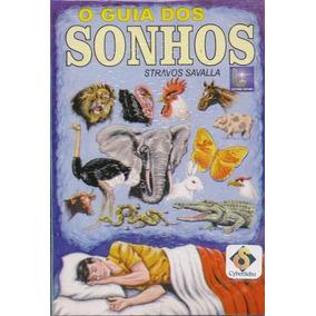 O Guia Dos Sonhos - Autor Stravos Savalla - Novo