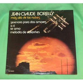 Lp - Vinilo Jean - Claude Borelly Más Allá De Las Nubes