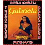 Gabriela 1975 08 Dvds - Frete Grátis Novela Completa