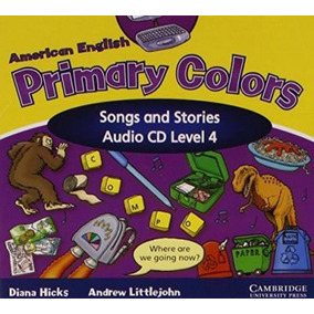 Primary Colors 4 - American English - Song And Stories Audio