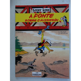 Lucky Luke! A Ponte Sobre O Mississipi! Meribérica 1992!