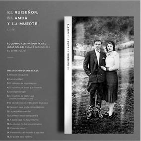 Cd Indio Solari El Ruisenor El Amor Y La Muerte Pappo Record
