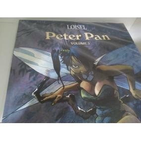 Peter Pan De Loisel-volumes 1,2,3.perfeitos