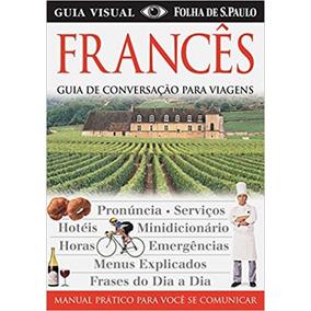 Francês - Guia De Conversação Para Viagens - Publifolha