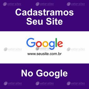Cadastramos Seu Site Ou Blog No Google