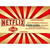 Cuente Netflix | Original | Cero Caída | Renovación. Mensual