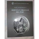 Album Bcr Original Monedas Riqueza Y Orgullo Del Perú Colecc