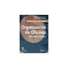 Organizacion De Oficinas Administracion Y Empleo (cobach/co