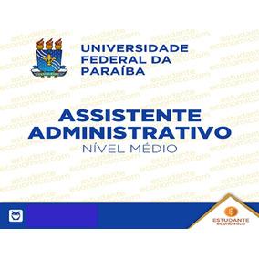 Ufpb - Assistente Em Administração - Pós Edital + Brinde*