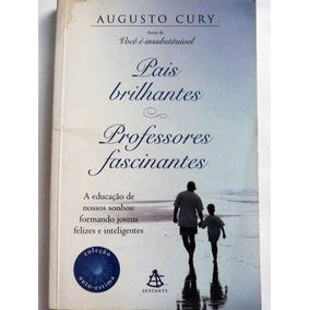 Pais Brilhantes Filhos Fascinantes Augusto Cury Livros No Mercado