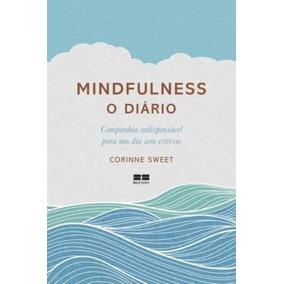 Mindfulness O Diário Livro Corinne Sweet Frete 9
