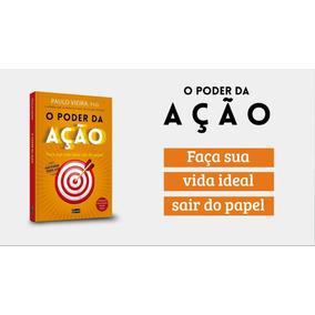 Promoção Livro O Poder Da Ação - Paulo Vieira - Lacrado