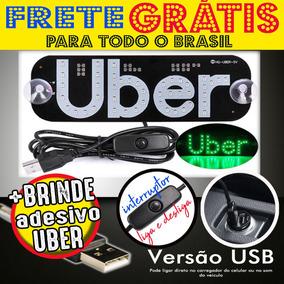 Placa Uber Usb Letreiro + Brinde Led 99 Cabify Frete Grátis