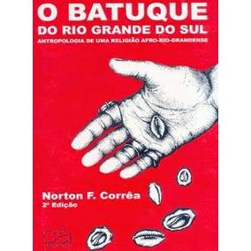 Livro Batuque Do Rio Grande Do Sul