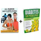 El Poder Del Metabolismo + Diabetes Sin Problemas +obsequio