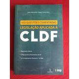 650 Questões Comentadas Legislação Aplicada À Cldf - Semin.