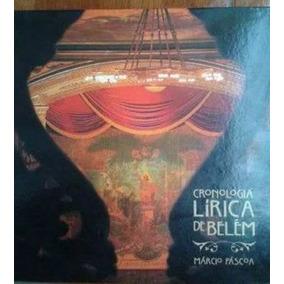 Cronologia Lirica De Belém - Com 02 Cds Originais