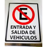 Letrero No Estacionar Entrada Y Salida De Vehículos 40x50 Cm
