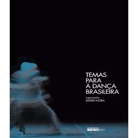Temas Para A Danca Brasileira