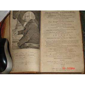 The New Practical Navigator - 1798 - Epítome Of Navigation