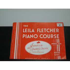 The Leila Fletcher Piano Course - Book One
