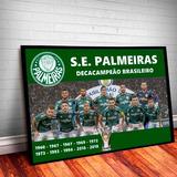 Quadro Grande Poster Palmeiras Campeão Brasileiro 2018