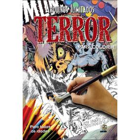 Livro - Arquivos Ilimitados Para Colorir: Terror