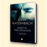Jaque Al Psicoanalista - Katzenbach