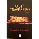 Livro O Terceiro Travesseiro - 9a Edicao - Lgbt